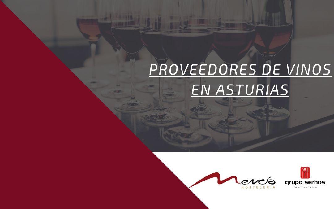 Proveedores de vinos en Asturias