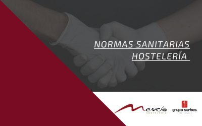 Normas Sanitarias Hostelería en Asturias